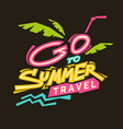 go to summer travel vector image