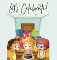 kids at birthday party with phrase lets celebrate vector image