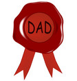 fathers day wax stamp vector image