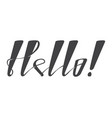 lettering word hello isolated on white vector image