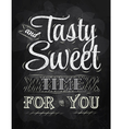 Tasty and sweet time for you vector image