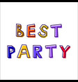 best party from abstract letters vector image