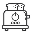 toaster line icon kitchen and appliance vector image