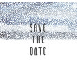 blue paint save the date vector image