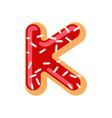 letter k donut font doughnut alphabet sweet vector image