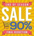90 Percent End of Season Sale vector image