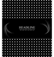 Abstract black and white vintage retro background vector image