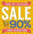 90 Percent End of Season Sale vector image