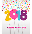 happy new year 2018 party balloon greeting card vector image