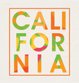 stylish california design poster vector image
