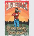 lumberjack man poster vector image