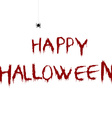 Bloody Happy Halloween with cartoon spider vector image vector image
