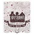 Hand drawn vintage label with Amsterdam canal vector image vector image