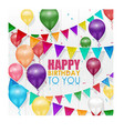 colorful balloons happy birthday on white backgrou vector image