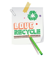 Love Recycling vector image vector image