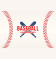 baseball background baseball ball laces stitches vector image
