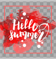 hello summer red colored hand lettering vector image