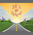 highway drive with beautiful sunrise landscape vector image