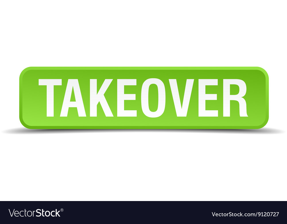 Takeover green 3d realistic square isolated button vector