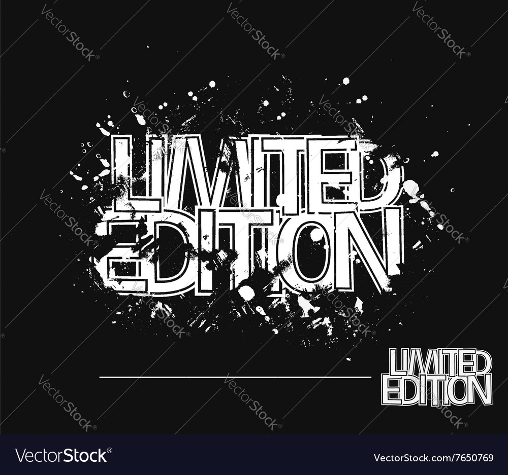 Limited edition grunge text vector