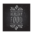 Healthy food - product label on chalkboard vector image