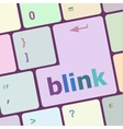 Modern keyboard key with words blink vector image