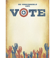Be responsible and Vote Vintage patriotic poster vector image