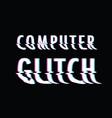 computer glitch vector image