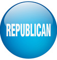 republican blue round gel isolated push button vector image