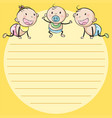 line paper template with three babies vector image vector image