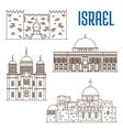sightseeings architecture landmarks of Israel vector image vector image