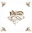 Calligraphic inscription menu with elegant vector image vector image