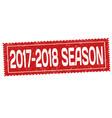 2017-2018 season grunge rubber stamp vector image