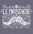 Hand drawn vintage label with a moustache and hand vector image