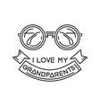 i love my grandparents vector image