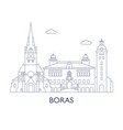 boras the most famous buildings of the city vector image vector image