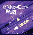 astronomy day greeting card vector image