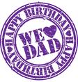 we love dad stamp vector image vector image