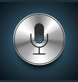 Microphone Icon on metallic background vector image