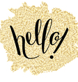 Hand Lettering Hello vector image