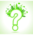 ecology concept with question mark vector image