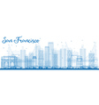 Outline San Francisco Skyline with Blue Buildings vector image