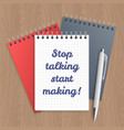 text stop talking start making vector image