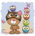 cute cartoon teddy bear and five owls vector image