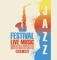 poster for the jazz festival with a saxophone vector image