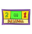 baseball score icon icon cartoon vector image vector image