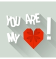 You are my heart vector image
