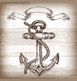 Vintage anchor on wooden background hand drawn vector image
