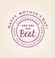 You Are The Best Design Element Greeting Cards vector image