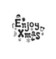 enjoy xmas christmas calligraphy phrase vector image